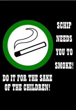 SCHIP needs Smokers